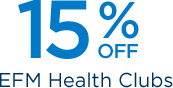 15% off EFM Health Clubs